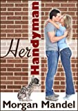 Her Handyman (Perfect Match - Book 1)