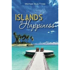 Islands of Happiness (Volume 1)