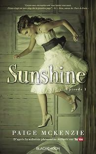 Sunshine - Épisode 1 par McKenzie