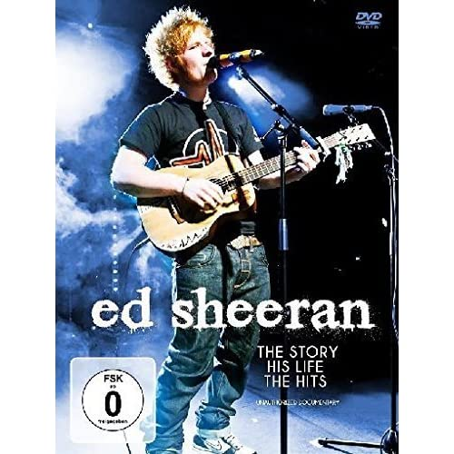 Ed Sheeran -The Story, His Life, The Hits - Documentary [DVD]