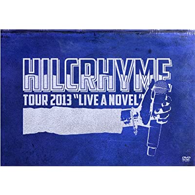 "HILCRHYME TOUR 2013 ""LIVE A NOVEL""をAmazonでチェック!"