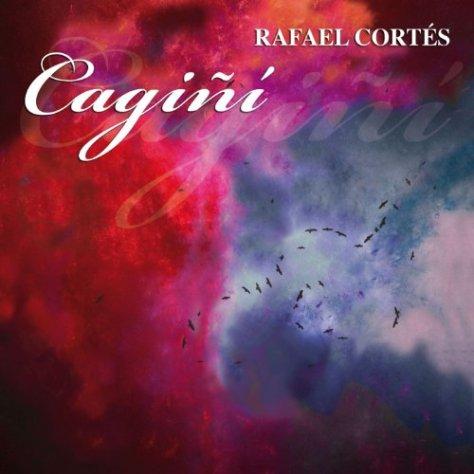 Rafael Cortes-Cagini-ES-DIGIPAK-CD-FLAC-2014-NBFLAC Download