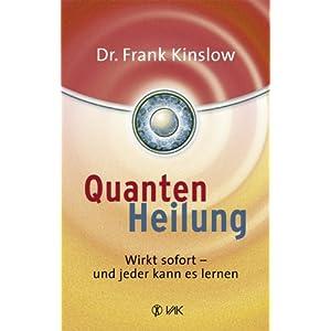 Quantenheilung: Wirkt sofort - und jeder kann es lernen