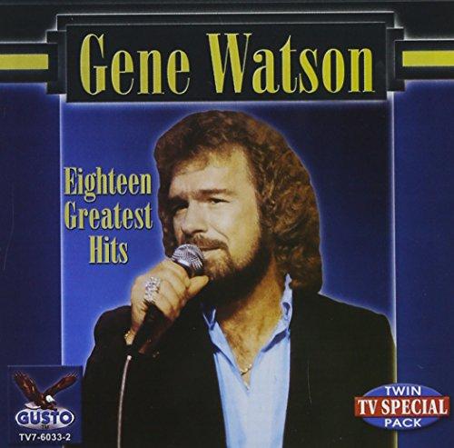 Gene Watson - 18 Greatest Hits