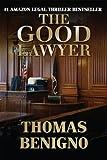 The Good Lawyer: A Novel (English Edition)