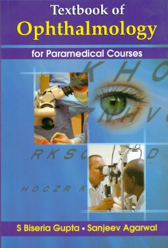 Textbook of Ophthalmology for Paramedical Courses