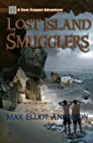 LOST ISLAND SMUGGLERS (The Sam Cooper Adventure Series)