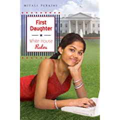White House Rules (First Daughter)