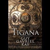 Tigana | [Guy Gavriel Kay]