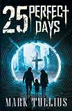 25 Perfect Days