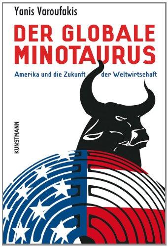 Yanis Varoufakis, Der globale Minotausus