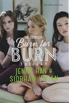 The Complete Burn for Burn Trilogy: Burn for Burn; Fire with Fire; Ashes to Ashes by Jenny Han| wearewordnerds.com