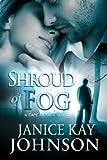 Shroud of Fog: (A Cape Trouble Romantic Suspense Novel)