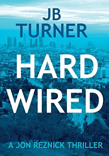 Hard Wired by J B Turner