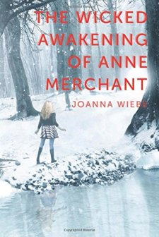 The Wicked Awakening of Anne Merchant: Book Two of the V Trilogy by Joanna Wiebe| wearewordnerds.com