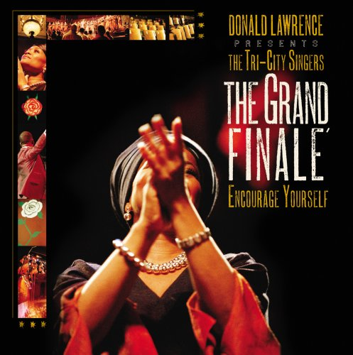 Donald Lawrence Presents The Tri-City Singers The Grand Finale Cover