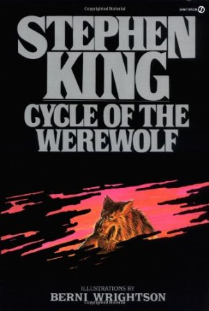 Cycle of the Werewolf (Signet) by Stephen King | Featured Book of the Day | wearewordnerds.com