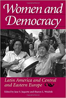 Women and Democracy: Latin America and Central and Eastern ...