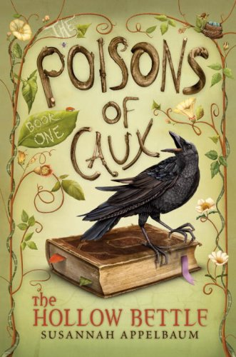 The Poisons of Caux: The Hollow Bettle (Book I)