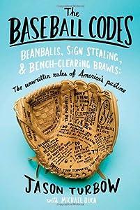 "Cover of ""The Baseball Codes: Beanballs, ..."