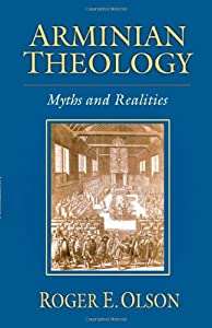 """Cover of """"Arminian Theology: Myths And Re..."""