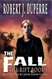 The Fall (The Rift Book I)