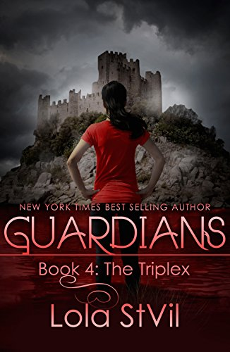Guardians: The Triplex (The Guardians Series, Book 4)