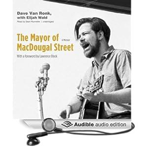 The Mayor of MacDougal Street: A Memoir