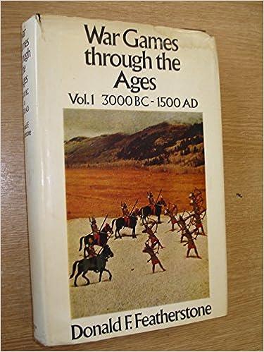 War Games through the Ages Vol. 1