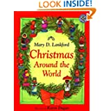 Christmas Around the World, by Mary D. Lankford, illustrated by Karen Dugan