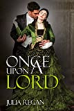 Victorian Romance: Once Upon a Lord (Historical 19th Century Arranged Marriage Romance) (Lady Rake Mystery Duke Romance)