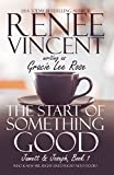 The Start of Something Good (Jamett & Joseph Book 1)