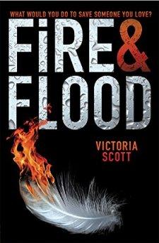 Fire & Flood by Victoria Scott| wearewordnerds.com
