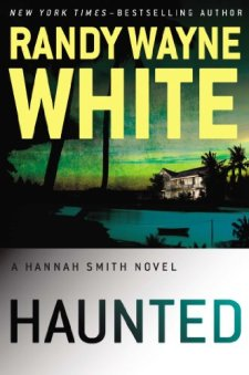 Haunted (A Hannah Smith Novel) by Randy Wayne White| wearewordnerds.com