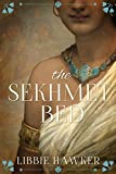 The Sekhmet Bed: A Novel of Ancient Egypt (The She-King Book 1)