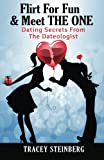 Flirt For Fun & Meet The One: Dating Secrets From The Dateologist Review