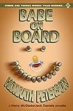 Babe on Board - A Harry McGlade/Jack Daniels Mystery