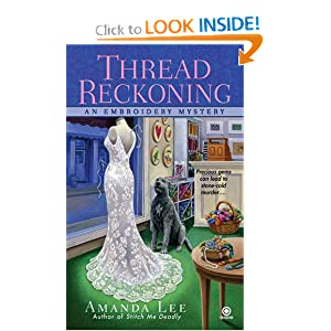 Thread Reckoning (Embroidery Mystery, Book 3)