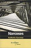 Narcoses par Nathalie Garance