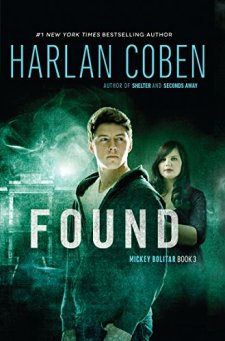 Found: A Mickey Bolitar Novel, Book 3 by Harlan Coben| wearewordnerds.com