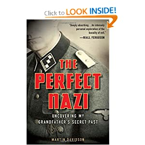 The Perfect Nazi: Uncovering My Grandfather's Secret Past