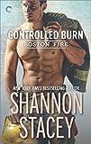 Controlled Burn (Boston Fire)