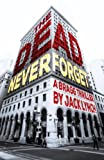 The Dead Never Forget: A Bragg Thriller