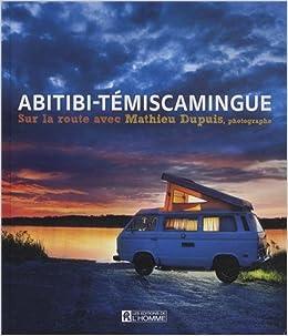 Livres pour apprendre la photographie, Mathieu Dupuis, Abitibi-Témiscamingue