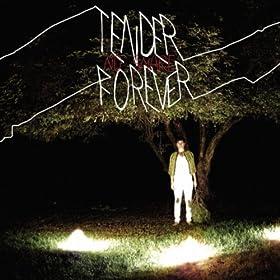 Tender Forever