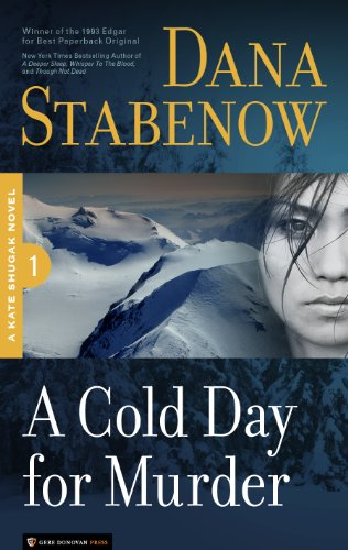 A Cold Day for Murder (Kate Shugak #1)