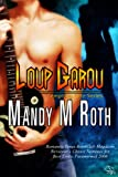 Loup Garou (A Paranormal Romance Novel) (Tempting Fate Book 1)