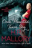 Once Haunted, Twice Shy (The Peyton Clark Series Book 2)