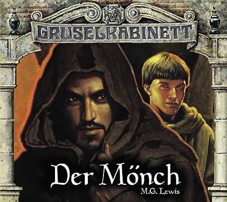 Gruselkabinett (80/81) M. G. Lewis - Der Mönch (Titania Medien)