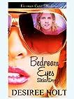 Bedroom Eyes (Skin Deep, Book One)